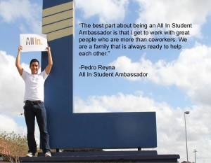 Here is why Pedro Reyna is an All In Student Ambassador.